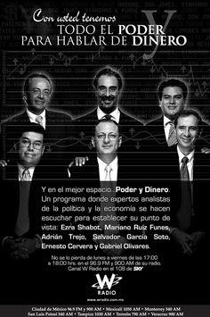 """Anuncio Prensa. """"Poder y Dinero"""" Cliente. W Radio - Televisa Radio Agencia. Factor Creativo Puesto. Director de Arte Realización. Layout, Logística para distribución en medios, Originales para impresión. Año. 2004"""