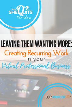 """""""In episode 4 we are talking about recurring client income.   How do you find those recurring work relationships as a virtual professional?"""""""