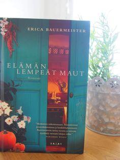 Erica Bauermeister: Elämän lempeät maut  kustantaja Bazar  Lillianin kokkauskurssille osallistuu kahdeksan ihmistä, joilla jokaisella on tietysti jokin selvittämätön asia mielessään. Tarkkanäköinen Lillian osaa auttaa ruuan avulla jokaista vuorollaan.  Kirjan kieli on mukavaa luettavaa. Ruokien ja raaka-aineiden tuoksuja ja makuja kuvaillaan ihanasti, mikä olikin varmaan syy sille, että pidin kirjasta. Mutta.  Juoni etenee kokkauskurssin osallistujien näkökulmista vaihdellen.