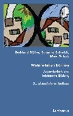 Wahrnehmen können: Jugendarbeit und informelle Bildung von Burkhard Müller http://www.amazon.de/dp/3784118208/ref=cm_sw_r_pi_dp_TZG2wb0QX4V22