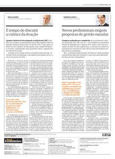 Título: Novos profissionais exigem propostas de gestão ousadas; Veículo: Brasil Econômico; Data: 15/10/2013; Cliente: CAS Tecnologia.