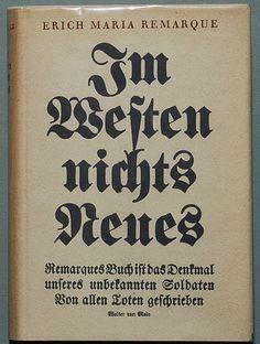 Erich Maria Remarque - Im Westen nichts Neues erschien als Vorabdruck erstmals seit dem 10. November 1928 in der Vossischen Zeitung, in Buchform beim Propyläen Verlag am 29. Januar 1929. Innerhalb von elf Wochen erreichte es nach Verlagsangaben eine Auflage von 450.000 Exemplaren