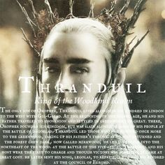 "Thranduil: ""Take him away and keep him safe, until he feels inclined to tell the truth, even if he waits a hundred years."""