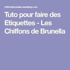 Tuto pour faire des Etiquettes - Les Chiffons de Brunella