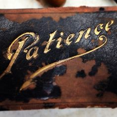 Typeverything.com - Patience.