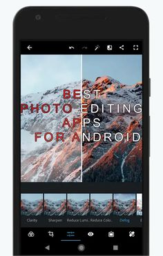 Best Photo Editing Apps On Android For 2018 The best photo editing apps in  all categories - Pixlr - Google Photos - Cymera - Snapseed - Adobe:  Photoshop Fix ...