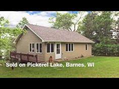 Sold Northern Wisconsin Pickerel Lake cabin. Barnes Wisconsin