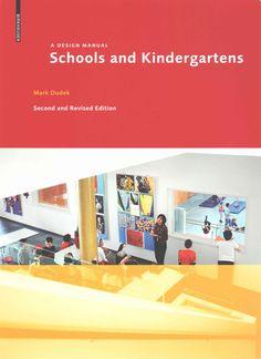 Schools and Kindergartens: A Design Manual