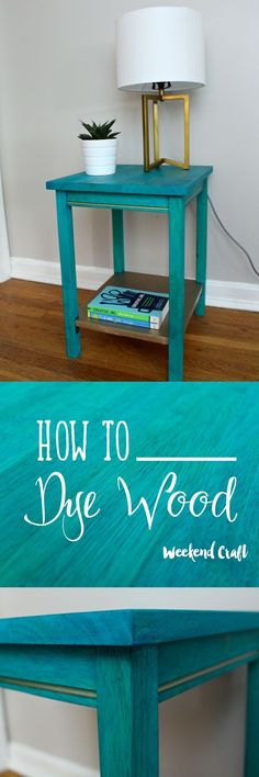 How to dye wood. Teal and goal end table. An easy DIY project/tutorial using dye to stain a table. #DIYbymyside