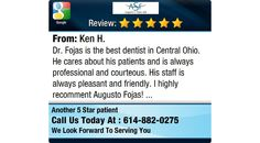 Dr. Fojas is the best dentist in Central Ohio. He cares about his patients and is...