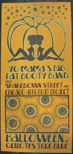 Original concert poster for Yo Mama's Big Fat Booty Band and Shakedown Street in Denver, CO fr Halloween in It is printed on Watercolor Paper with Acrylic Inks and measures around x inches. Music Posters, Art Posters, Cool Posters, Concert Posters, Hipster Decor, Music Stuff, All Print, Watercolor Paper, Denver