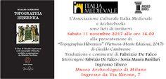 """MedioEvo Weblog: """"Topographia Hibernica"""" presentazione a Milano"""