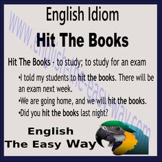 Hit The Books - English Idioms Learn English Words, English Phrases, English Idioms, English Writing, English Lessons, English Vocabulary, English Grammar, English Teaching Resources, English Language Learning