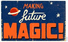 Making future magic Paul Thurlby Illustration / Typography Typography Letters, Graphic Design Typography, Retro Typography, Beautiful Lettering, Comic Panels, Typography Inspiration, Vintage Labels, Retro Futurism, Illustrations Posters