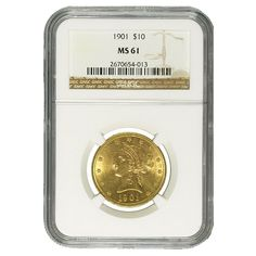 1901 $10 Gold Liberty Head Eagle Coin NGC MS 61 | Bullion Exchanges