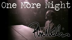 "Phil Collins - One More Night (Official Music Video) ƸӜƷ•*""˜˜""*•¸☆•*""˜˜""*•.ƸӜƷ"