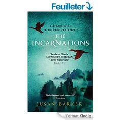 The Incarnations eBook: Susan Barker: Amazon.fr: Livres anglais et étrangers