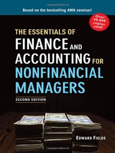 Finance for Nonfinancial Managers, Second Edition (Briefcase Books Series): Gene Siciliano: 9780071824361: Amazon.com: Books