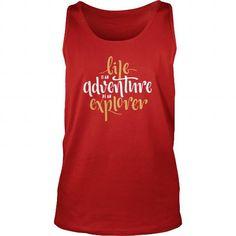 Inspiration   Life is an adventure be an explorer