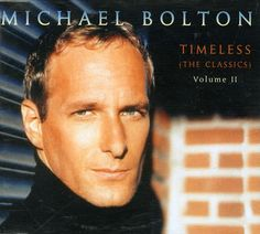 For Sale - Michael Bolton Timeless - The Classics Vol Ii UK Promo  CD album (CDLP) - See this and 250,000 other rare & vintage vinyl records, singles, LPs & CDs at http://991.com