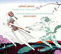 G. Pierne - Cydalise Et Le Chevre-Pied