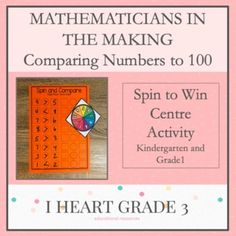 Mathematicians in the Making: Spin and Compare Numbers to 100 Centre Activity Guided Math, Math Math, Math Fractions, Math Games, Special Education Classroom, Math Education, Elementary Education, Math Lesson Plans, Math Lessons
