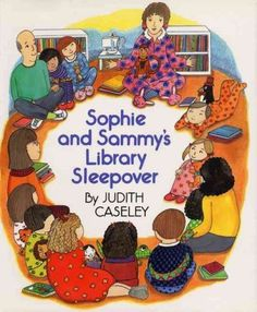 Sophie and Sammy's Library Sleepover by Judith Caseley