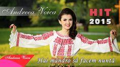 Andreea Voica - Hai mandro sa facem nunta (HIT 2015)