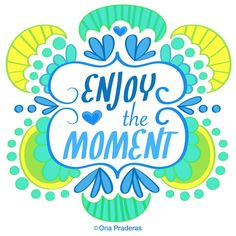 Enjoy the moment #dailydrawing #motivation