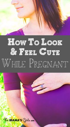 How to Look Cute Pregnant! NOT for me! it's for my daughter! lol