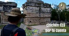 Cómo llegar a Chichén Itzá sin contratar un tour