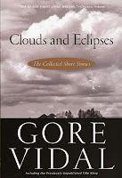 Clouds and Eclipses, de Gore Vidal, 2006, Da Capo Press, ISBN: 9780786718108