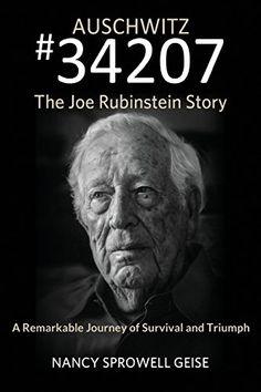 Published by Merry Dissonance Press.   Auschwitz #34207 The Joe Rubinstein Story by Nancy Sprowell Geise http://www.amazon.com/dp/1939919126/ref=cm_sw_r_pi_dp_UfNvvb0MK9K0B