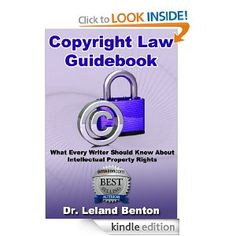 Professional & Technical - Copyright Law Guidebook is a complete compendium for authors and writers of written content as well as any creative person desiring to have their work protected under copyright law. It covers copyright, copyright law in a nutshell, Professional & Technical Patent, Trademark & Copyright, intellectual property, intellectual property rights, what are intellectual property rights, and intellectual property law. It is part of Dr. Leland Benton's ePublishing series.