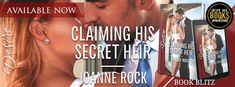 Romance Book Reviews For You: Claiming His Secret Heir by Joanne Rock.