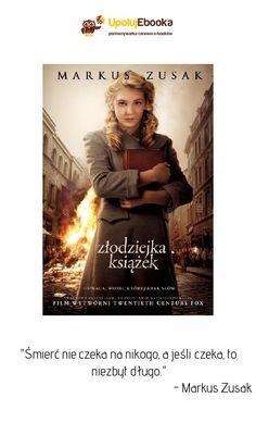 Złodziejka książek - Markus Zusak ebook, książka World Of Books, My Books, Markus Zusak, Reading, Movies, Movie Posters, Idol, Iphone, Historia