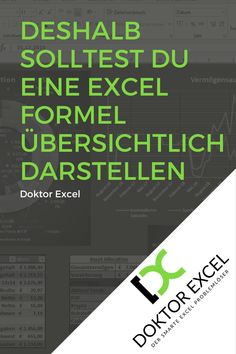 Aus Gründen der Übersicht und der Nachvollziehbarkeit solltest du deine Excel Formel übersichtlich darstellen, dazu ist es wichtig, … Mini Office, Microsoft Excel, Bar Chart, Words, Business, Tips, Blog, Mac, Google