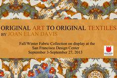 Original Art to Original Textiles by Joan élan Davis.
