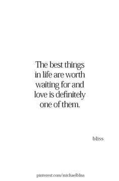Love is worth waiting for Love Quotes For Her, Quotes For Him, Be Yourself Quotes, Great Quotes, Inspirational Quotes, Worth The Wait Quotes, Waiting Quotes, Now Quotes, Words Quotes