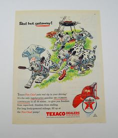 Vintage Texaco Fire Chief Gasoline Ad Dalmatian Dogs Stealing