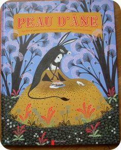 """""""Peau d'Ane"""" adpatation de Kochka d'après Charles Perrault, illustré par Charlotte Gastaut - Père Castor via tu l'as lu(strucu)"""