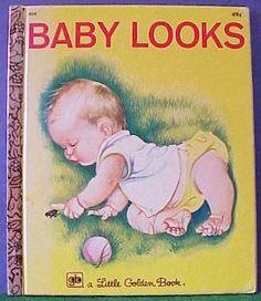Baby Looks - Ill.  Eloise Wilkin, 1960 - Little Golden Book