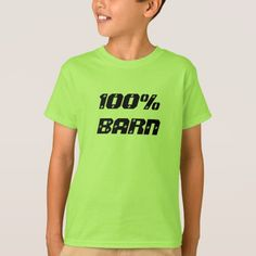 100% Barn | 100% Child T-Shirt Show to the world with this t-shirt that you are 100% Barn (child).