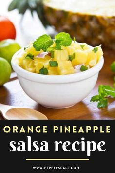 This orange pineapple salsa recipe is so simple, and yet so very tasty. It's really a fruit salad, with thick pieces of coarsely chopped fruit, making it an excellent side for fish dishes or perfect as a palate-cleansing dessert. Pineapple Salsa Easy. #orangepineapplesalsa #salsarecipe #pineapplesalsaeasy #fruitsalad #pineapplesalsarecipefish Chipotle Recipes, Spicy Vegetarian Recipes, Vegetarian Appetizers, Appetizer Recipes, Dip Recipes, Salsa Salad Dressing Recipe, Salsa Recipe, Chicken Wings Spicy, Pineapple Salsa