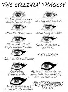 Funny pictures about The eyeliner tragedy. Oh, and cool pics about The eyeliner tragedy. Also, The eyeliner tragedy. How To Do Winged Eyeliner, No Eyeliner Makeup, Winged Liner, Eye Liner, Liquid Liner, Eyeliner Images, Apply Eyeliner, Perfect Eyeliner, Winged Eyeliner