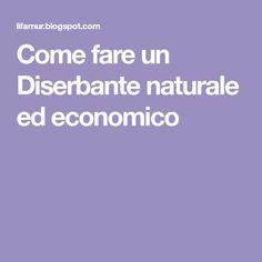 Come fare un Diserbante naturale ed economico