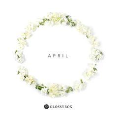 APRIL GLOSSYBOX #GlossyboxUK