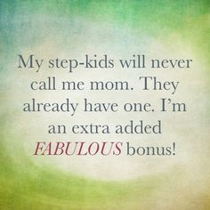 I respect my place and the boundaries. Unlike others who like to playhouse and let others think the other bonus parent is the actual parent. I guess some people don't have any respect for others feelings. Hard Quotes, Mom Quotes, Family Quotes, Quotes To Live By, Funny Quotes, Step Parenting, Parenting Quotes, Step Parents Quotes, The Joys Of Motherhood