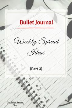 After trying six different weekly layouts in my bullet journal, here is another set of weekly spread ideas. See the bullet journal Weekly Spread Evolution in this series. My Indian Version Blog