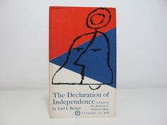 Paul Rand Cover Art Vintage Book The Declaration Of Independence By Carl L. Becker on Etsy, $10.00